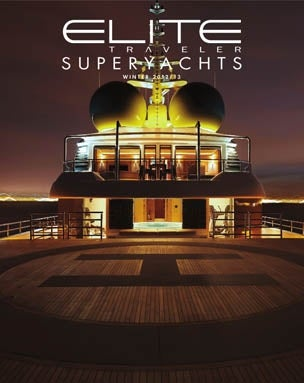Elite Traveler Superyacht Magazine
