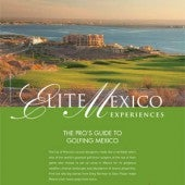A Pros's Guide to Golfing Mexico
